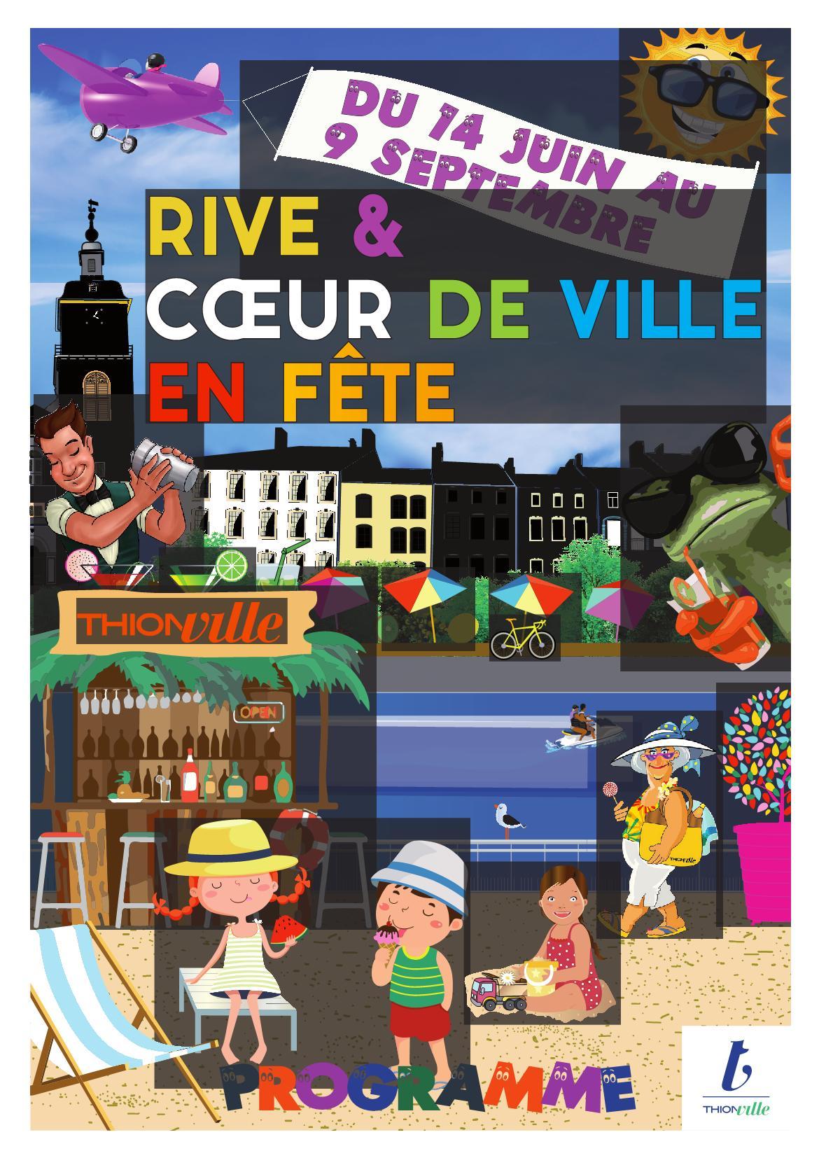 Programme Rive et Coeur de Ville en Fête à Thionville
