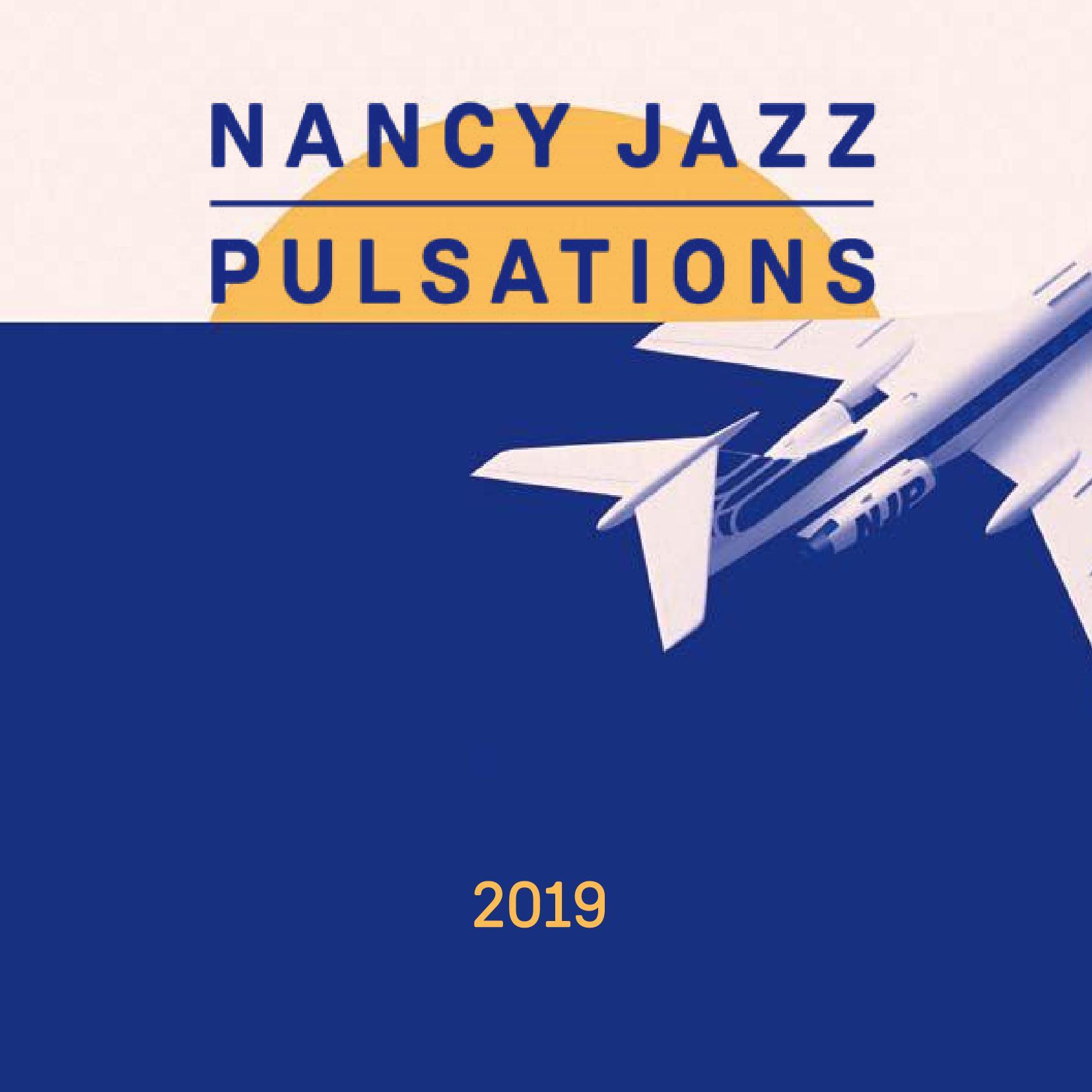 Nancy Jazz Pulsations 2019