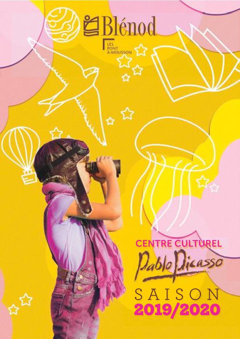 Centre Pablo Picasso Saison 2019-2020 Blénod-lès-Pont-à-Mousson