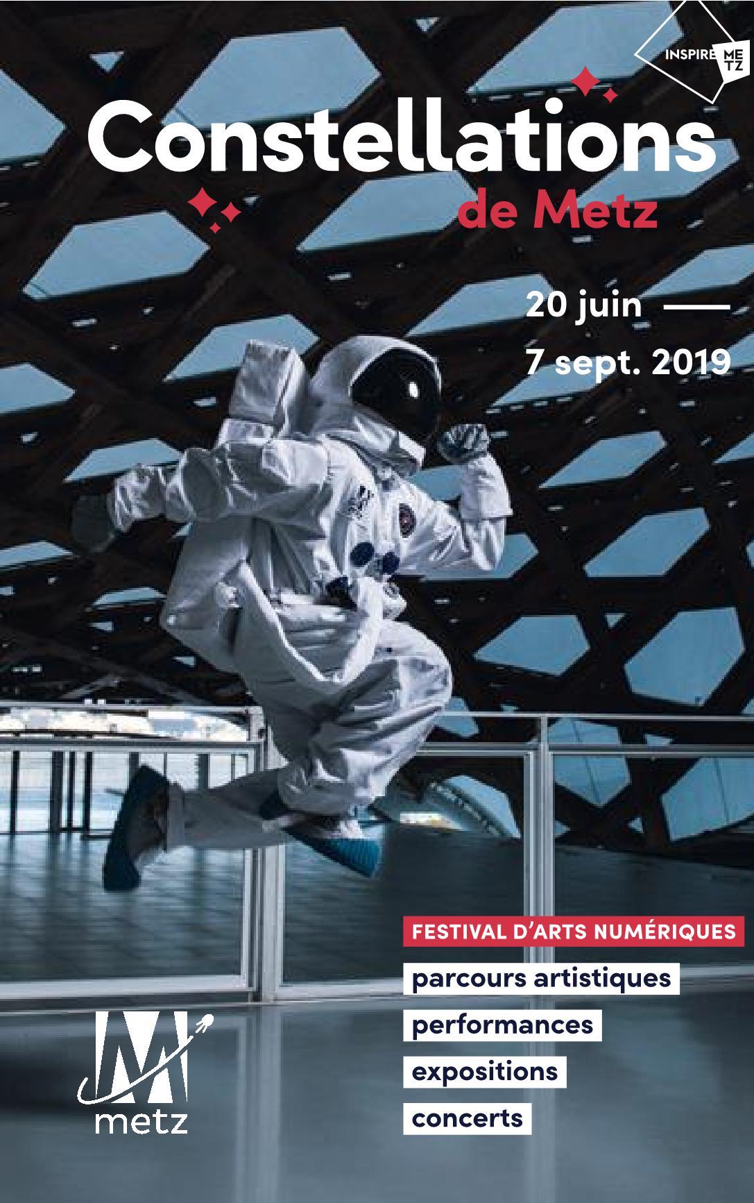 Constellations de Metz 2019 durant l'Été Festival d'Arts Numériques