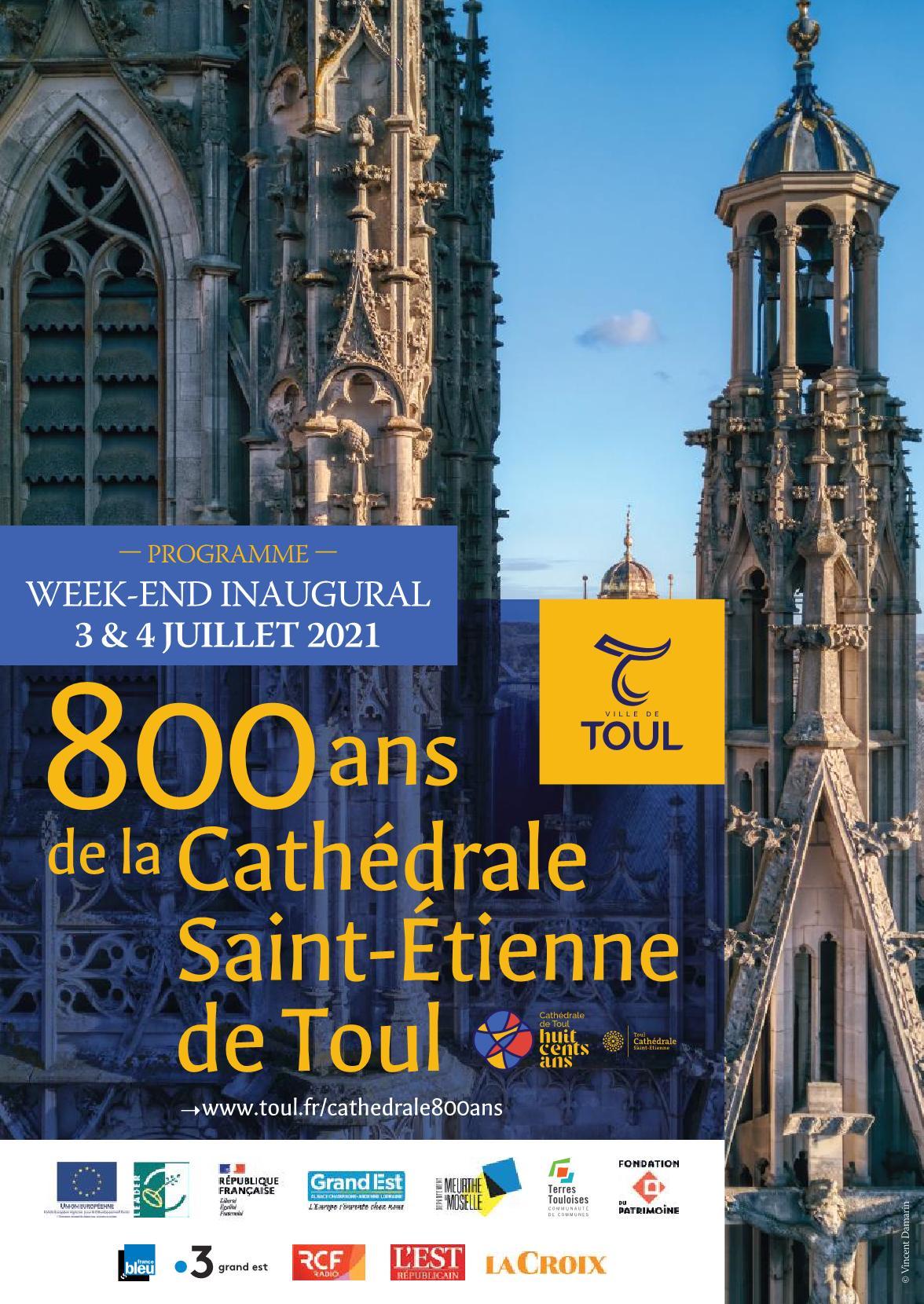 Week-end Inaugural 800 Ans Cathédrale de Toul 2021 Expositions Concerts Conférences Visites Ateliers