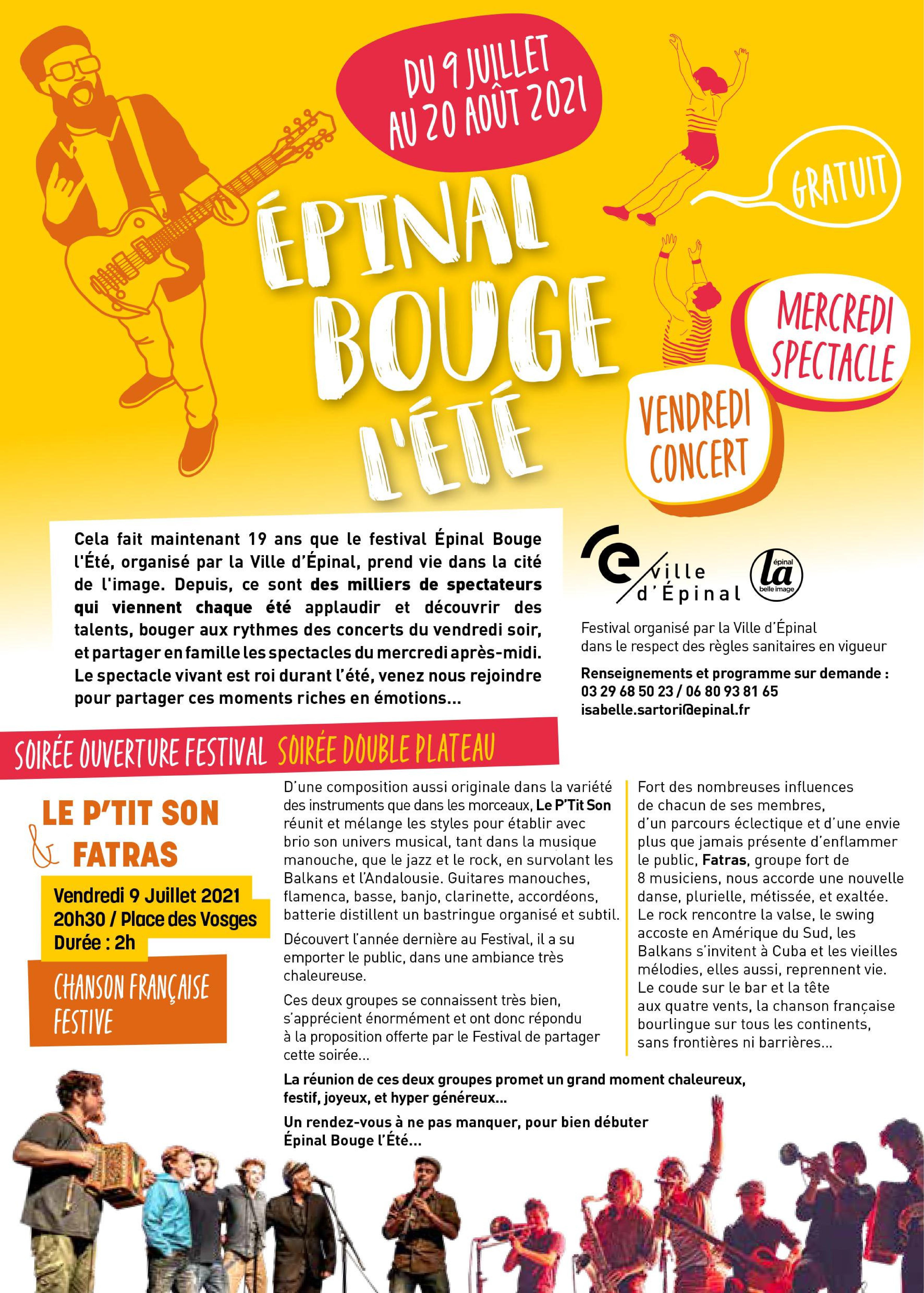 Épinal Bouge l'Été Saison Estivale Tous les mercredis des spectacles, et les vendredis soirs des concerts variés !