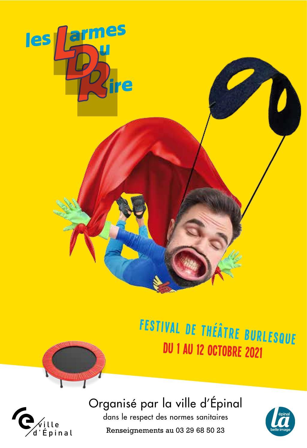 Les Larmes du Rire 2021 Epinal Festival de Théâtre Burlesque