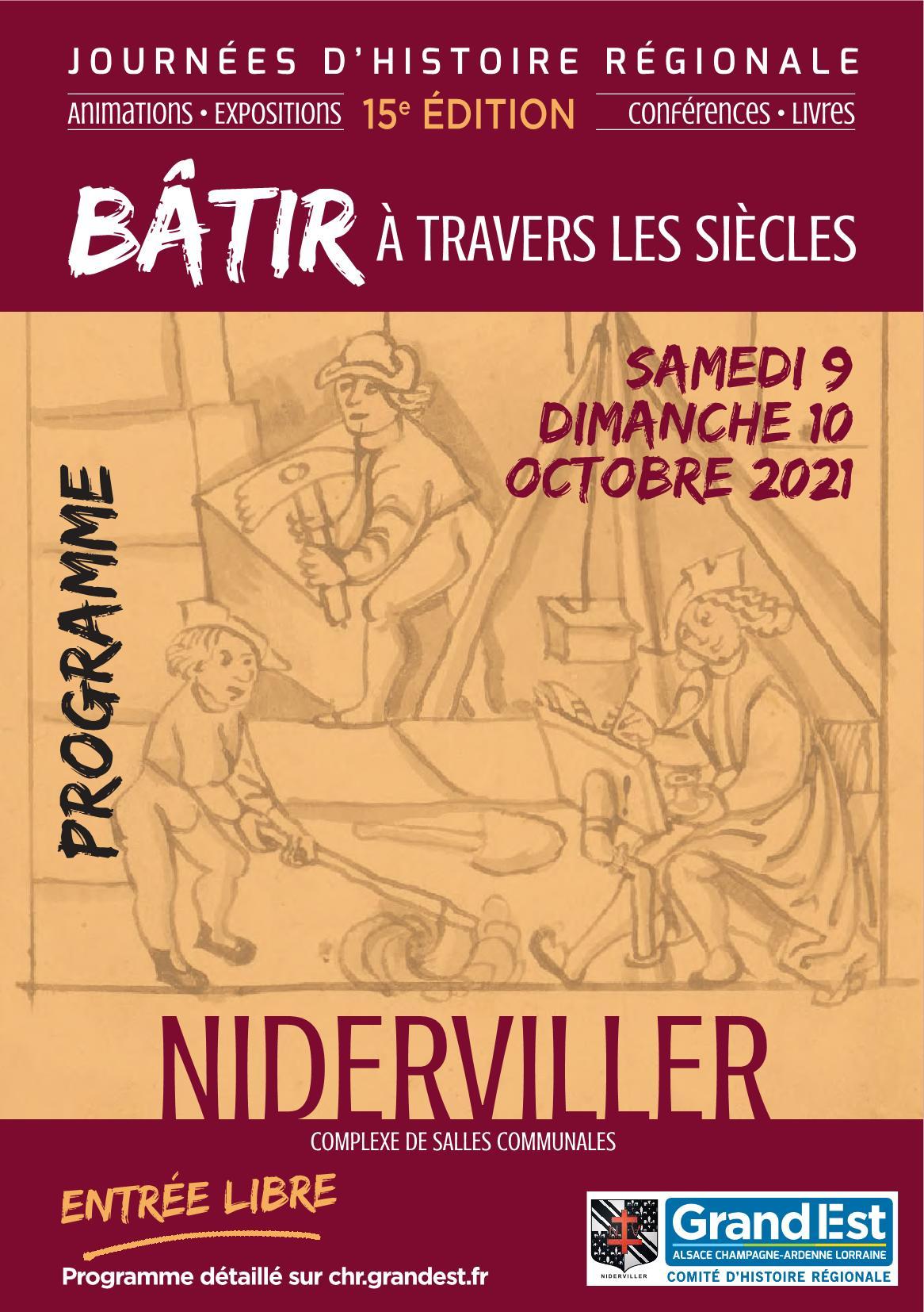 Journées d'Histoire Régionale à Niderviller 2021 : Animations, Expositions, Conférences, Démonstrations, Ateliers...